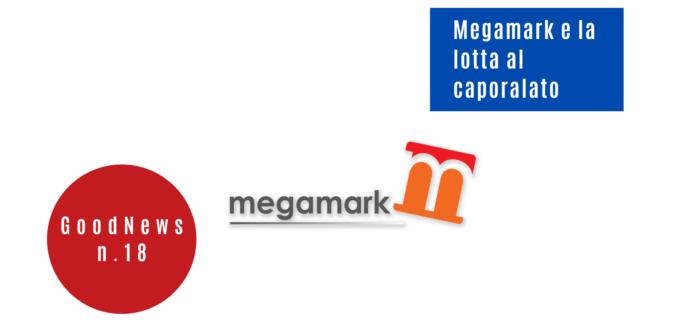 Megamark e la lotta al caporalato
