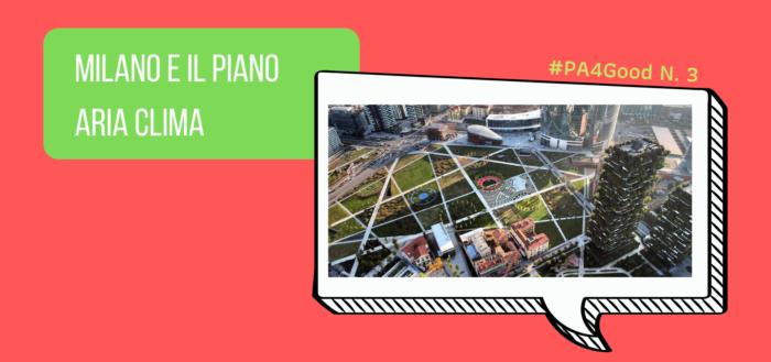 Milano e il Piano Aria Clima