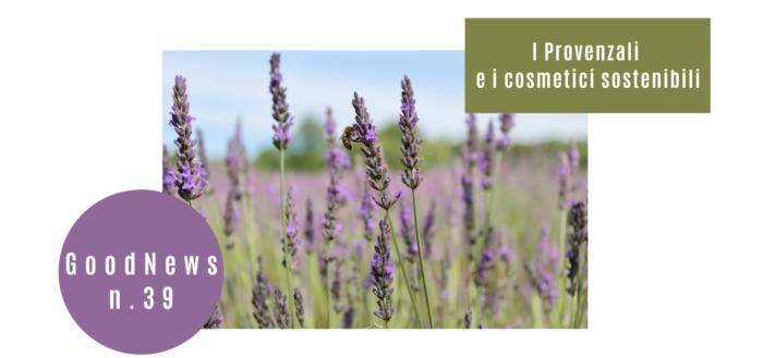 I Provenzali e i cosmetici sostenibili